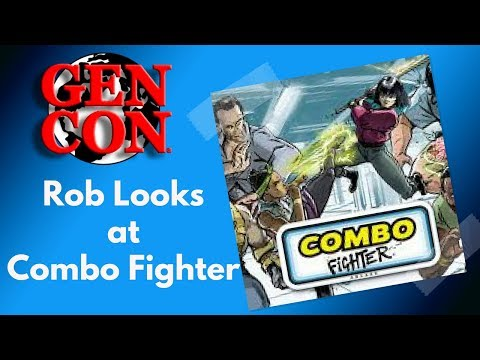 Gen Con 2018 - Rob Looks at Combo Fighter