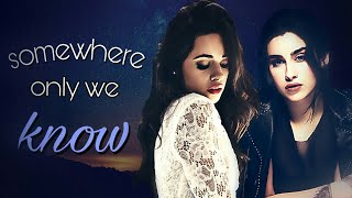 Somewhere Only We Know ▪ Camren