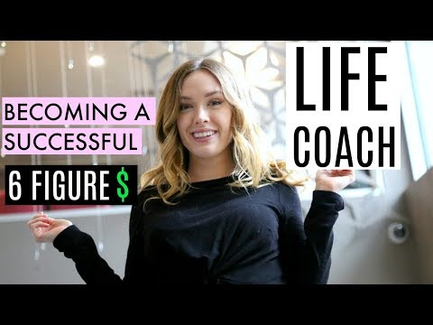How to Become a SUCCESSFUL Life Coach | My Experience ...