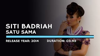 Gambar cover Siti Badriah - Satu Sama (Lyric)