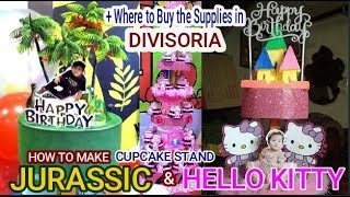 DIY Jurassic & Hello Kitty Cupcake Tower - HOW TO MAKE - Where To Buy The Supplies In Divisoria