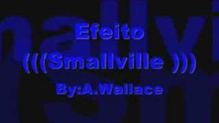 (((Smallville)))-(((Anderson wallace)))
