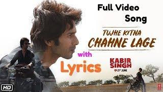 Kabir Singh: Tujhe Kitna Chahne Lage Hum Lyrics   - YouTube