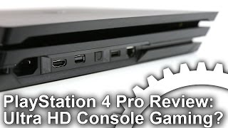 PlayStation 4 Pro Review: The First 4K Games Console?