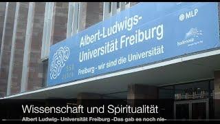 Freiburg Kongress Wissenschaft und Spiritualität Prof Hüter