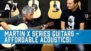 Martin X Series Guitars - Great, Affordable Electro Acoustics