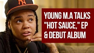 """Young M.A on """"Hot Sauce,"""" """"Her Story"""" EP & 50 Cent"""
