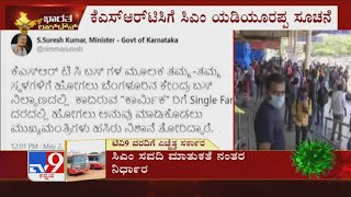 Minister Suresh Kumar Tweets; 'CM Yediyurappa Has Agreed To Reduce KSRTC Bus Fares To Single Fare'
