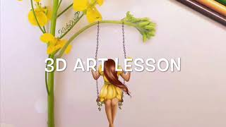 Lesson 3: 3D Art Inspired By Kristina Webb