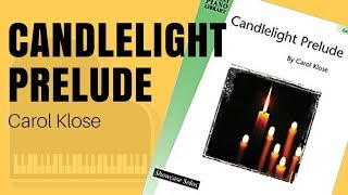 Candlelight Prelude by Carol Klose