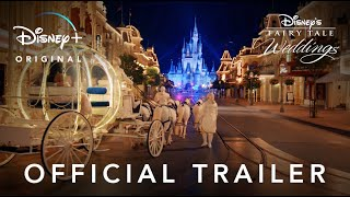 Disney's Fairy Tale Weddings   Official Trailer   Disney+
