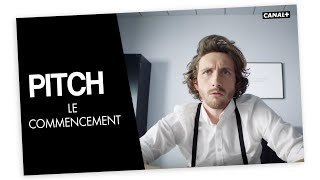Le Commencement   PITCH   CANAL +