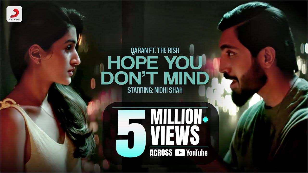 Hope You Don't Mind   QARAN ft. The Rish   Nidhi Shah   Hit Song 2021  QARAN Lyrics