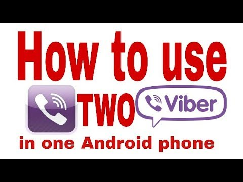 How to Install Two Viber on Same Android Phone