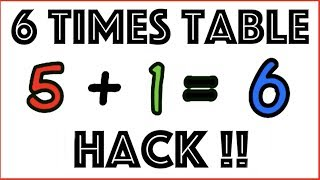 6 Times table ALTERNATIVE HACK!