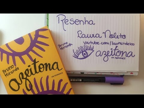 RESENHA: AZEITONA - Bruno Miranda | Laura Noleto