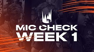 LEC Mic Check: Week 1   Spring Split 2019