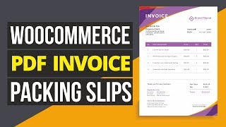 WooCommerce PDF Invoices & Packing Slips Plugin - For WordPress eCommerce Stores 2019