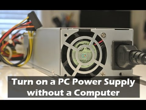 How to Turn on a Computer Power Supply without a Computer