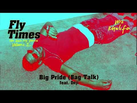 """Wiz Khalifa – """"Big Pride"""" (Bag Talk) feat. Deji"""