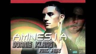 Donnie Klang feat  J Rez NEW 2011 Amnesia