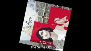 A Camp - A Camp - The Same Old Song
