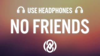 Cadmium – No Friends ft. Rosendale (8D AUDIO) ?