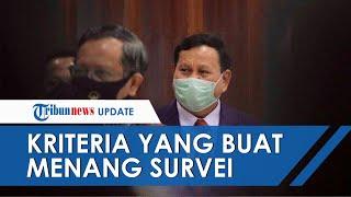 Tempati Posisi Tertinggi, Kriteria Ini yang Buat Prabowo Menang Survei Elektabilitas Pilpres 2024
