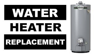 Water Heater Replacement: How to Replace a Gas Water Heater