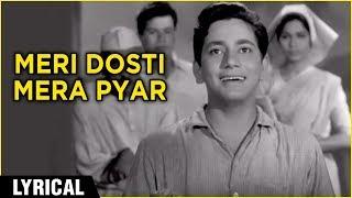 Meri Dosti Mera Pyar Lyrical | Dosti | Laxmikant   - YouTube