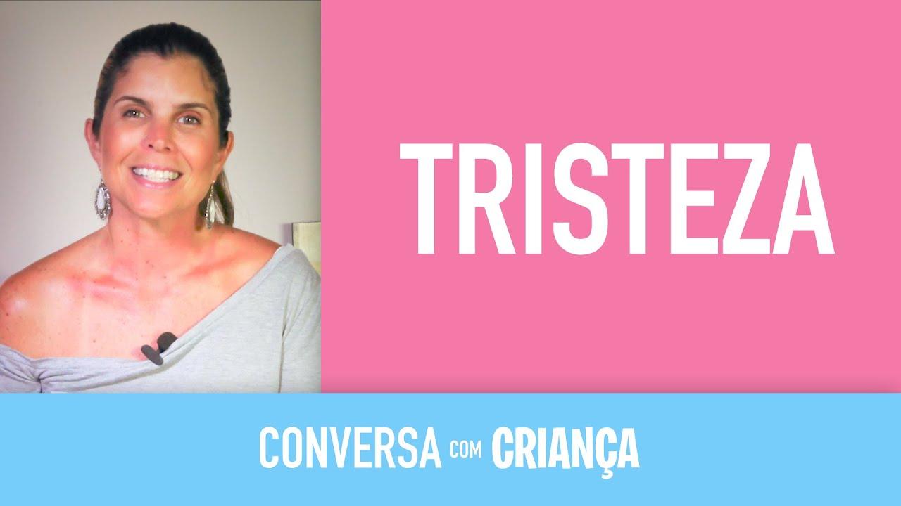 Tristeza | Conversa com Criança