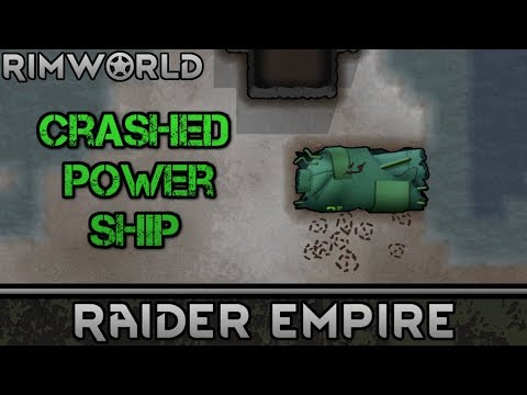 [15] Crashed Power Ship Part   RimWorld 1.0 Raider Empire