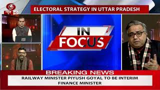 In Focus: Discussion on electoral strategy in Uttar Pradesh