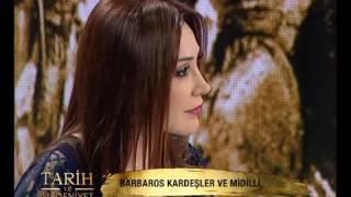 Tarih Ve Medeniyet 53. Bölüm - Barbaros Hayreddin Paşa 1 - 28 Nisan 2013
