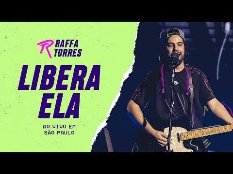 Libera Ela – RAFFA TORRES