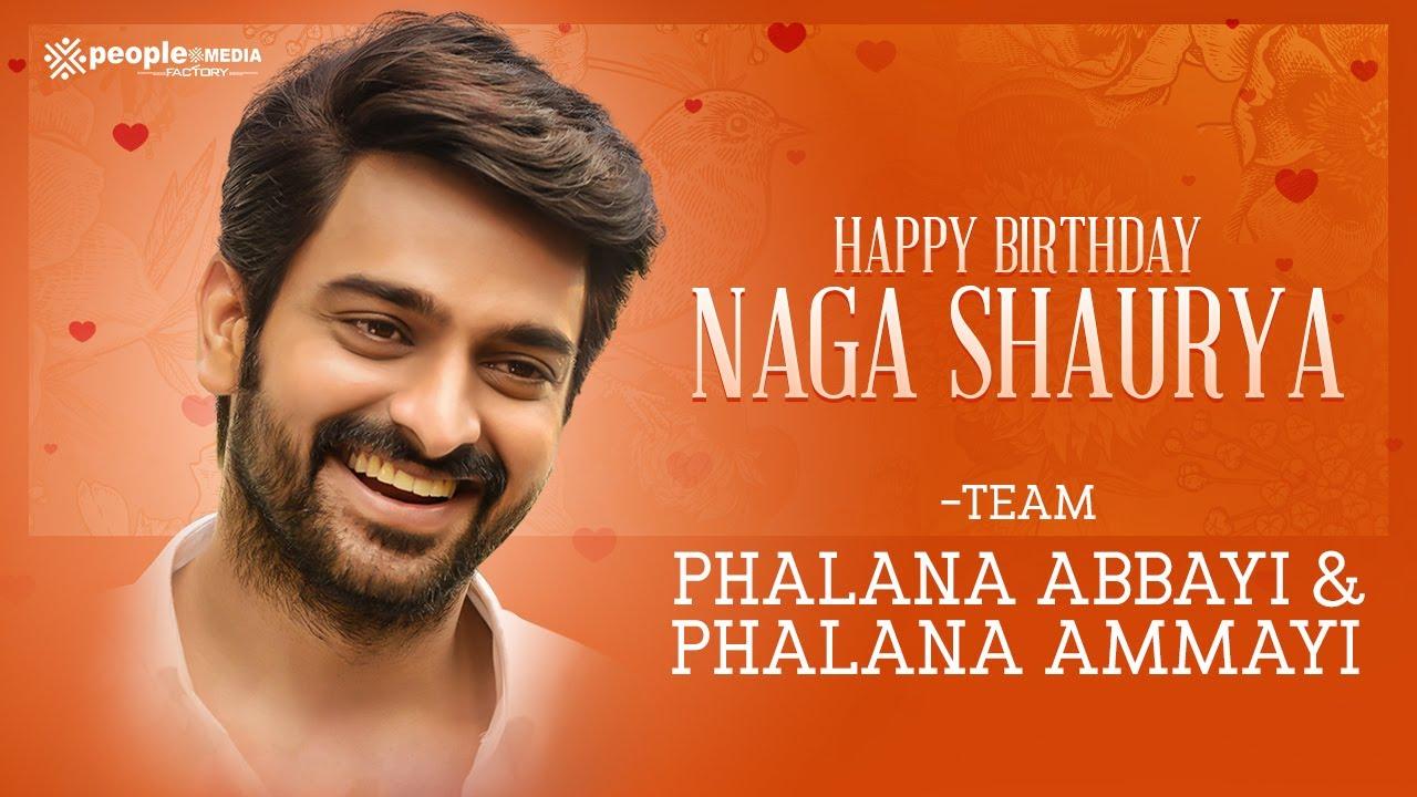 Naga Shaurya Birthday Special Video | Phalana Abbayi Phalana Ammayi