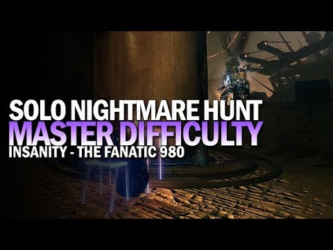 Solo Master Nightmare Hunt: Insanity (980 The Fanatic) [Destiny 2 Shadowkeep]