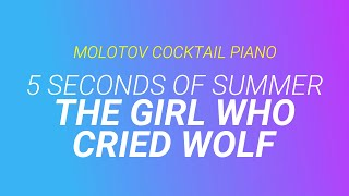 The Girl Who Cried Wolf ⬥ 5 Seconds of Summer 🎹 cover by Molotov Cocktail Piano