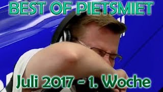 BEST OF PIETSMIET [FullHD|60fps] - Juli 2017 - 1. Woche