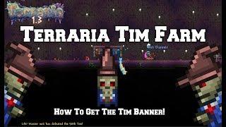 Terraria Tim Farm || Easy To Make Tim Farm || How To Get The Tim Banner!