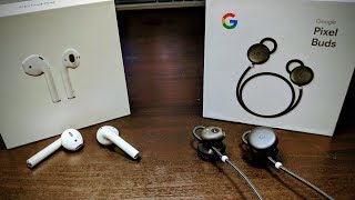 Apple Airpods VS Google PixelBuds  (Best Wireless Earbuds are ???)