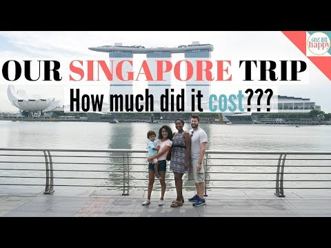 Singapore Family Vacation – HOW MUCH DID IT COST US EXACTLY?