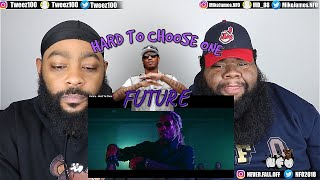 Future - Hard To Choose One (Official Music Video) (REACTION)