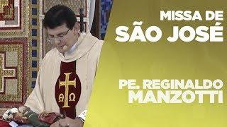 Missa De São José | Padre Reginaldo Manzotti | 19/03/2019 [CC]