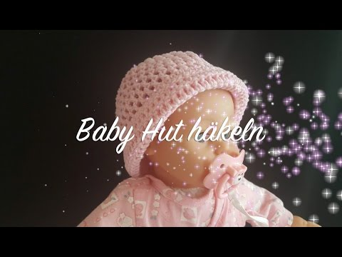 Baby Hut häkeln - Baby Mütze häkeln - Kindermütze Häkeln - Häkeln Sonnenhut