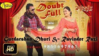 Doubt  Gurdarshan Dhuri, Ravinder Rozy