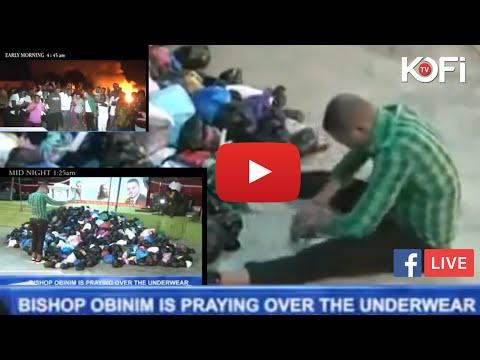 Spiritual Direction: Bishop Obinim burns used panties, brassieres