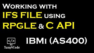 Writing data into IFS file from RPGLE - IBMi (AS400) | yusy4code