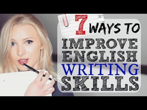 7 Ways to Improve English Writing Skills