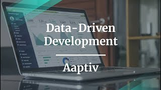 What Is Data-Driven Product Development by Aaptiv Senior PM